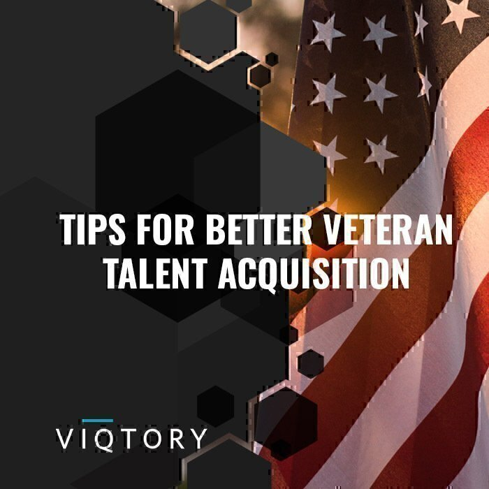 tips for better veteran talent acquisition
